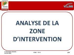 ANALYSE DE LA ZONE DINTERVENTION Tous droits rservs