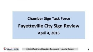 Chamber Sign Task Force Fayetteville City Sign Review
