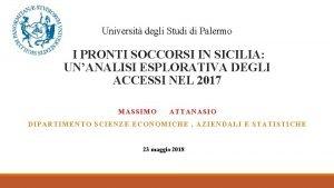 Universit degli Studi di Palermo I PRONTI SOCCORSI