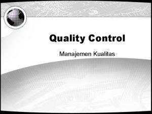 Quality Control Manajemen Kualitas Mengatur Kualitas Banyak orang