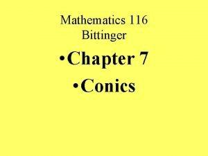 Mathematics 116 Bittinger Chapter 7 Conics Mathematics 116