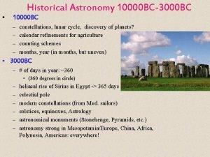 Historical Astronomy 10000 BC3000 BC 10000 BC constellations