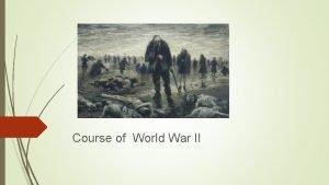 Course of World War II Immediately following Pearl