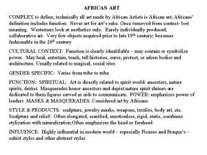 AFRICAN ART COMPLEX to define technically all art