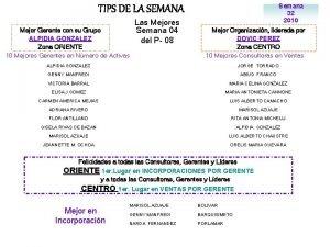 Semana 32 2010 TIPS DE LA SEMANA Mejor
