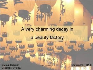 A very charming decay in a beauty factory