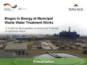 Biogas to Energy at Municipal Waste Water Treatment