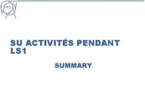 SU ACTIVITS PENDANT LS 1 SUMMARY Activits et