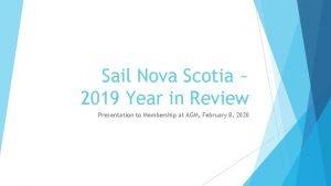 Sail Nova Scotia 2019 Year in Review Presentation