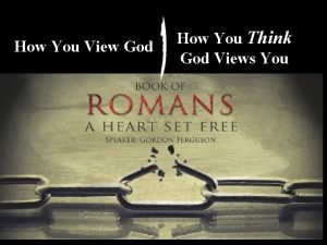 How You View God How You Think God