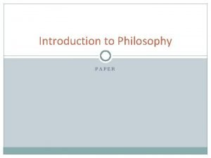 Introduction to Philosophy PAPER The Paper Reading The