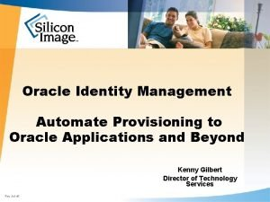 Oracle Identity Management Automate Provisioning to Oracle Applications