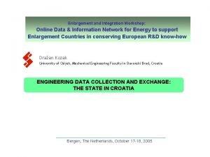 Enlargement and Integration Workshop Online Data Information Network