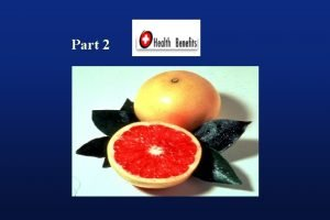 Part 2 Functional Components of Citrus and Their
