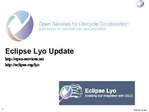 Eclipse Lyo Update http openservices net http eclipse