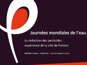 Journes mondiales de leau La rduction des pesticides