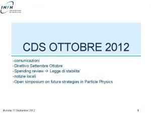 CDS OTTOBRE 2012 comunicazioni Direttivo Settembre Ottobre Spending