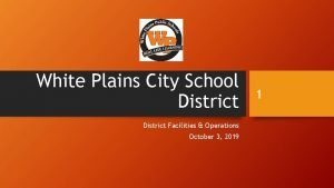 White Plains City School District Facilities Operations October