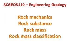 SCGEO 3110 Engineering Geology Rock Mechanics Rock slope