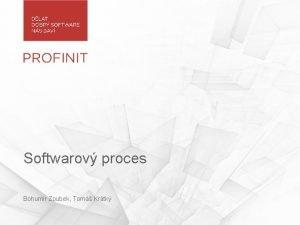 Softwarov proces Bohumr Zoubek Tom Krtk 1 vod