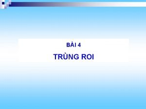 BI 4 TRNG ROI BI 3 TRNG ROI