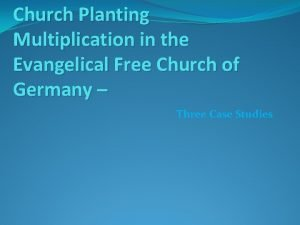 Church Planting Multiplication in the Evangelical Free Church