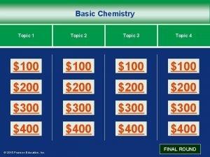 Basic Chemistry Topic 1 Topic 2 Topic 3