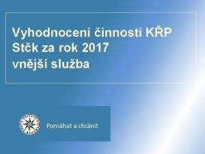 Vyhodnocen innosti KP Stk za rok 2017 vnj