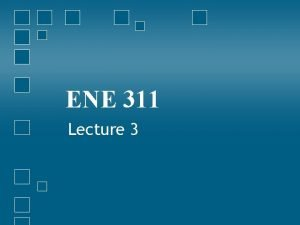 ENE 311 Lecture 3 Bohrs model Niels Bohr