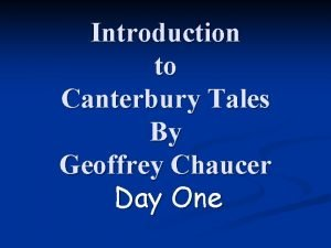 Introduction to Canterbury Tales By Geoffrey Chaucer Day