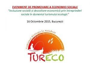 EVENIMENT DE PROMOVARE A ECONOMIEI SOCIALE Incluziune social