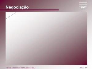 Negociao CURSO SUPERIOR DE TECNOLOGIA GRFICA SENAI SP