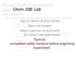 Chem 108 Lab Sign in Roster front of