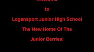 Welcome to Logansport Junior High School The New