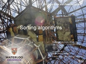 ECE 250 Algorithms and Data Structures Sorting algorithms