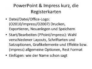 Power Point Impress kurz die Registerkarten DateiOfficeLogo O