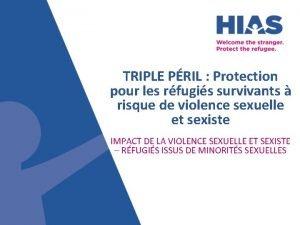 TRIPLE PRIL Protection pour les rfugis survivants risque