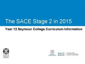 The SACE Stage 2 in 2015 Year 12