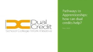 Pathways to Apprenticeships how can dual credits help
