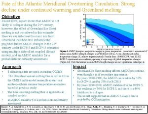 Fate of the Atlantic Meridional Overturning Circulation Strong