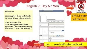 English 9 Day 6 Mon Notebooks Get enough
