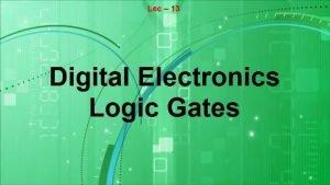 Lec 13 Analog vs Digital Analog vs Digital