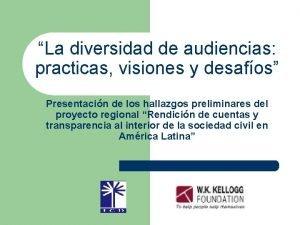 La diversidad de audiencias practicas visiones y desafos
