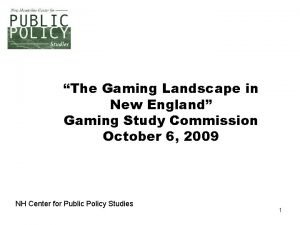 The Gaming Landscape in New England Gaming Study