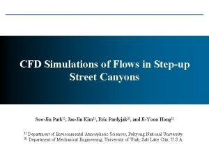 CFD Simulations of Flows in Stepup Street Canyons