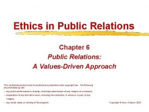 Ethics in Public Relations Chapter 6 Public Relations