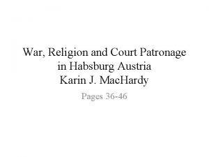 War Religion and Court Patronage in Habsburg Austria