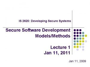 IS 2620 Developing Secure Systems Secure Software Development