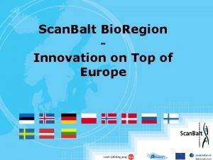 Scan Balt Bio Region Innovation on Top of