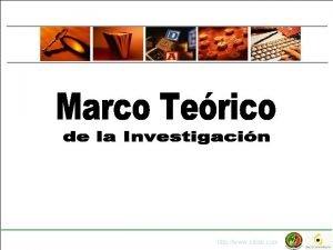 Marco terico de la investigacin Diapo 1 107